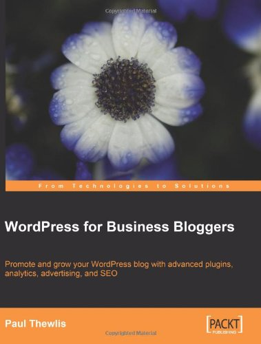 WordPress for Business Bloggers book
