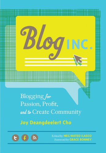 Blog, Inc.: Blogging for Passion, Profit, and to Create Community (book)