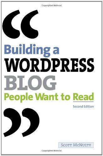 Building a WordPress Blog People Want to Read book