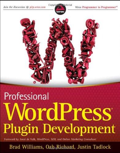 Professional WordPress Plugin Development (book)