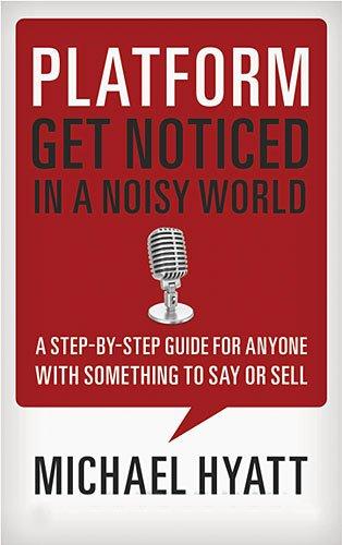 Platform, Get Noticed in a Noisy World (book)
