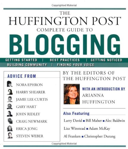 Huffington Post Guide to Blogging (book)