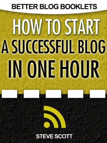 How to Sart a Successful Blog in One Hour